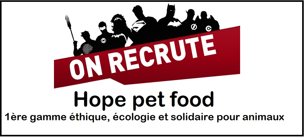 Hope pet food recrute